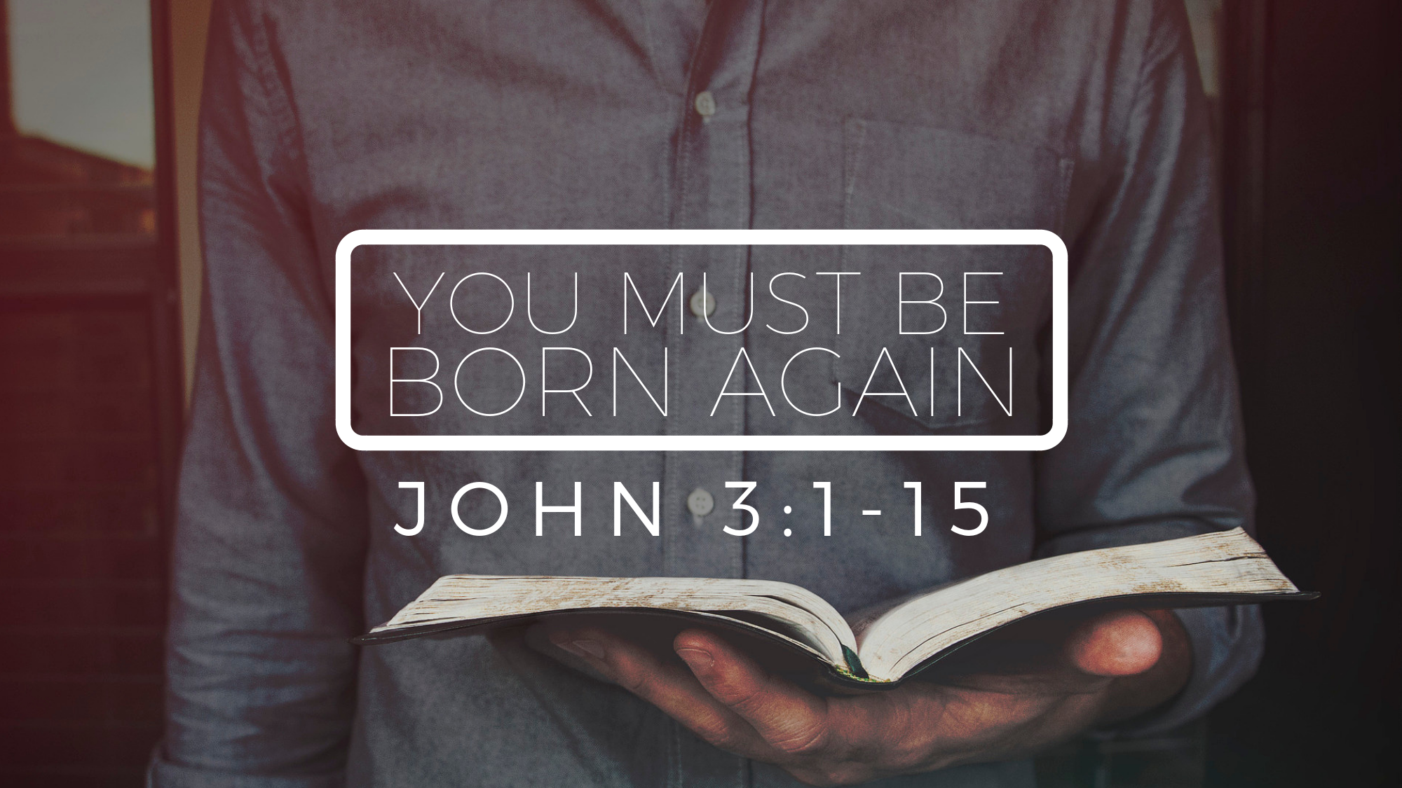 You Must Be Born Again.png
