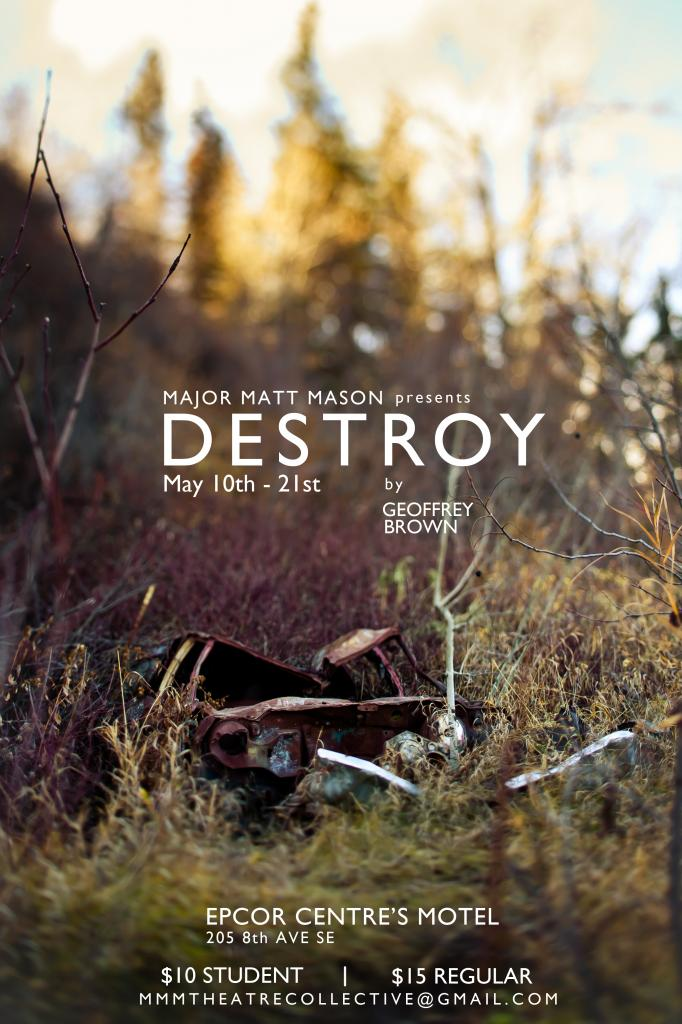 Destroy by Geoffrey Simon Brown