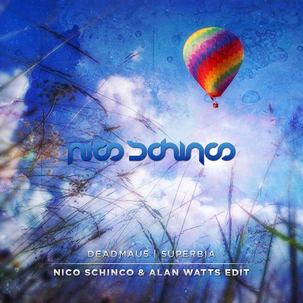 Deadmau5 - Superbia (Nico Schinco & Alan Watts Edit) 02.png