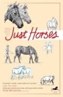 """Making Better Pictures Book One: Just Horses""."