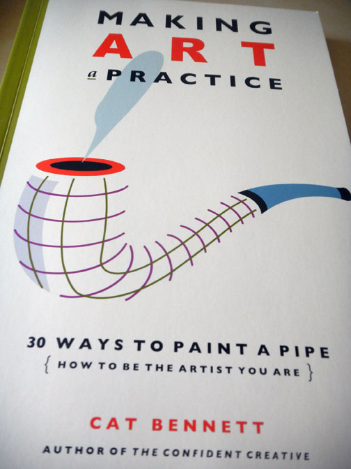 Making Art A Practice, 30 Ways to Paint a Pipe   By Cat Bennett