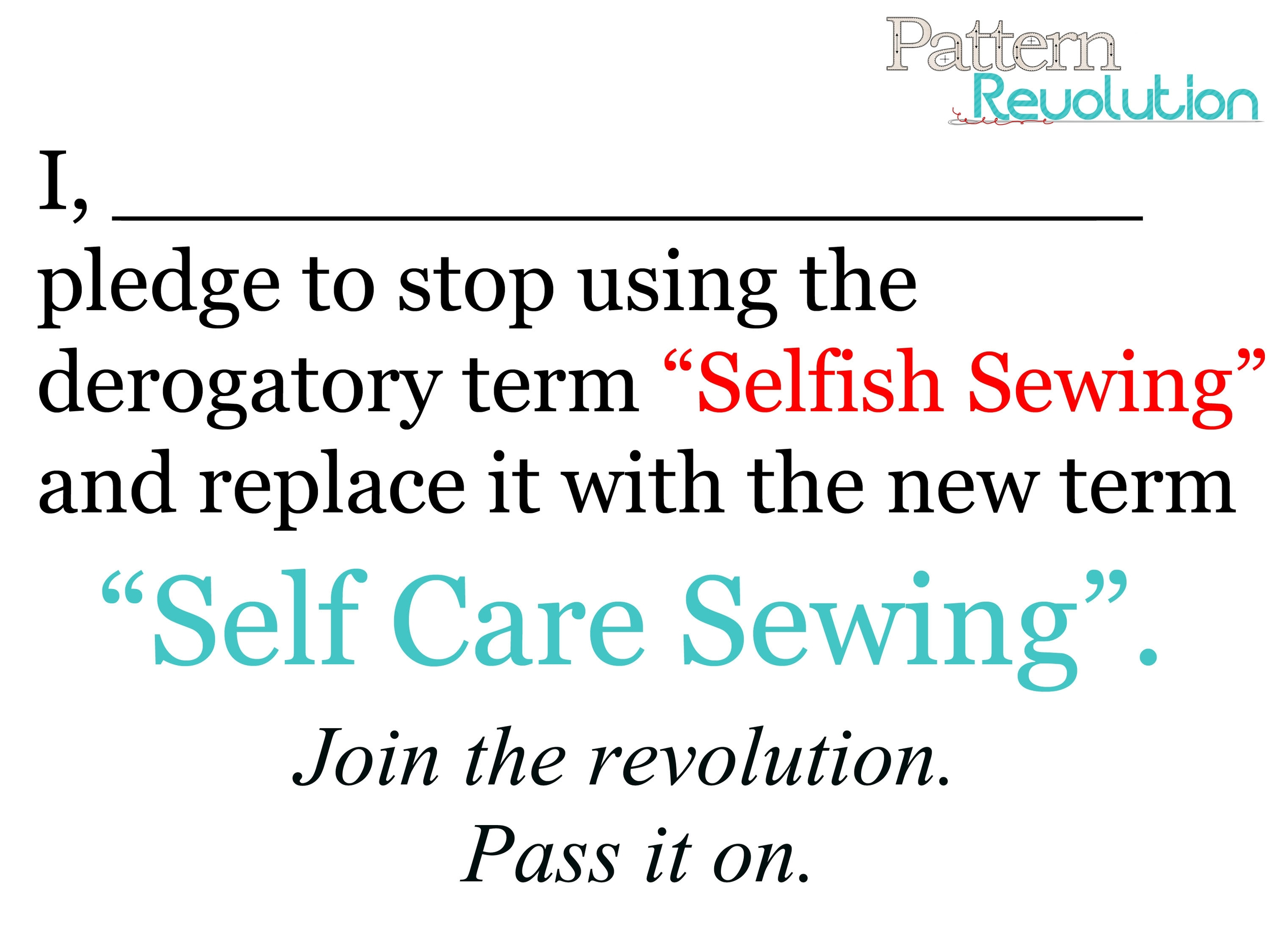 Take the Pledge! No more Selfish Sewing!