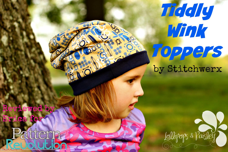 Tiddlywink Topper Hat from Stitchwerx Designs- Pattern Revoluttion