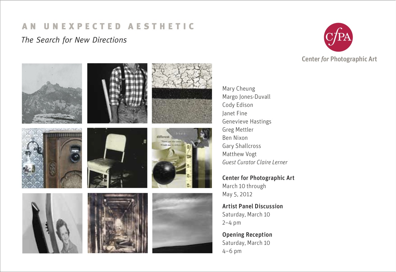 "Center for Photographic Art  March 10th, 2012 - May 5th, 2012  ""New Directions, an Unexpected Aesthetic"""