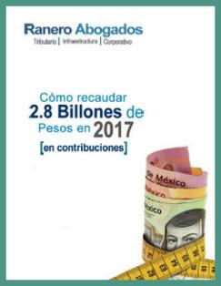 Como recaudar 2.8 Billones en 2017