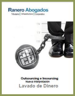 Outsourcing e Insourcing Lavado de Dinero