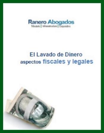 Lavado de Dinero - Aspectos Legales y Fiscales