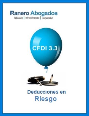 Deducciones en Riesgo CFDi 3.3