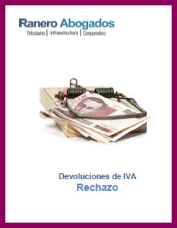 Devoluciones de IVA Rechazo