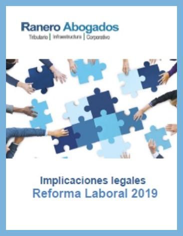 Implicaciones de la reforma laboral 2019