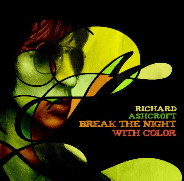 Richard_Ashcroft_Break_Night_by_socfan6700.jpg