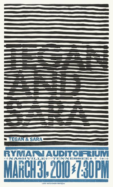 Tegan and Sara, 2-color letterpress show poster, 2010