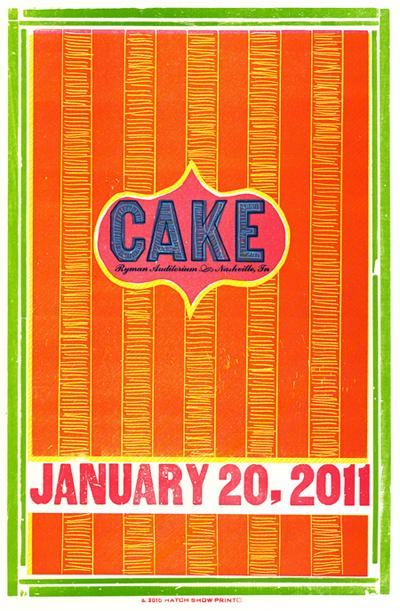 Cake, 5-color letterpress show poster, 2011