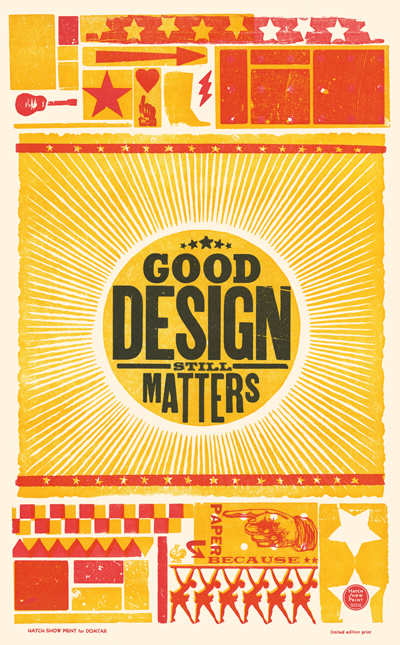 Good Design Still Matters, 3-color letterpress promotional poster for AIGA and Domtar Paper, 2012