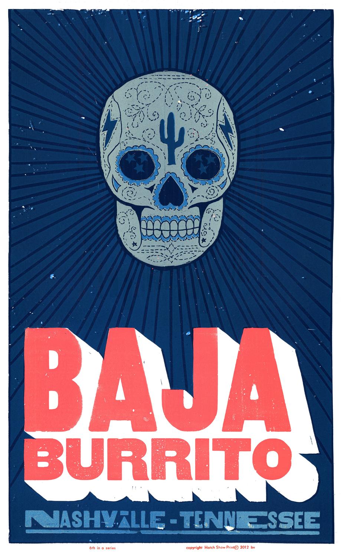 Baja Burrito, 4-color letterpress promotional poster, 2012