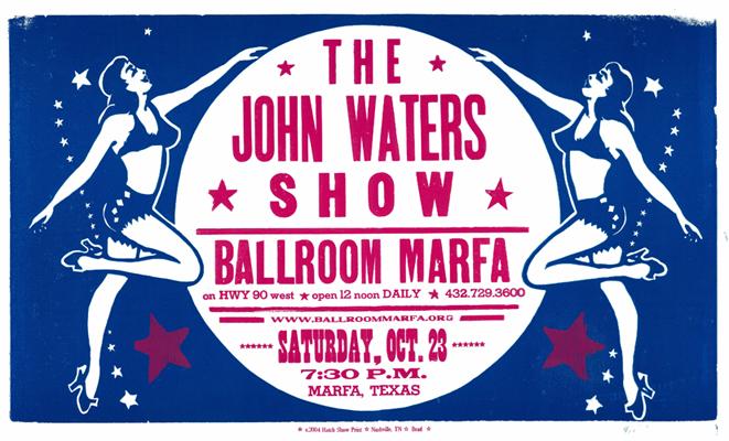 John Waters, 2-color letterpress event poster, 2004