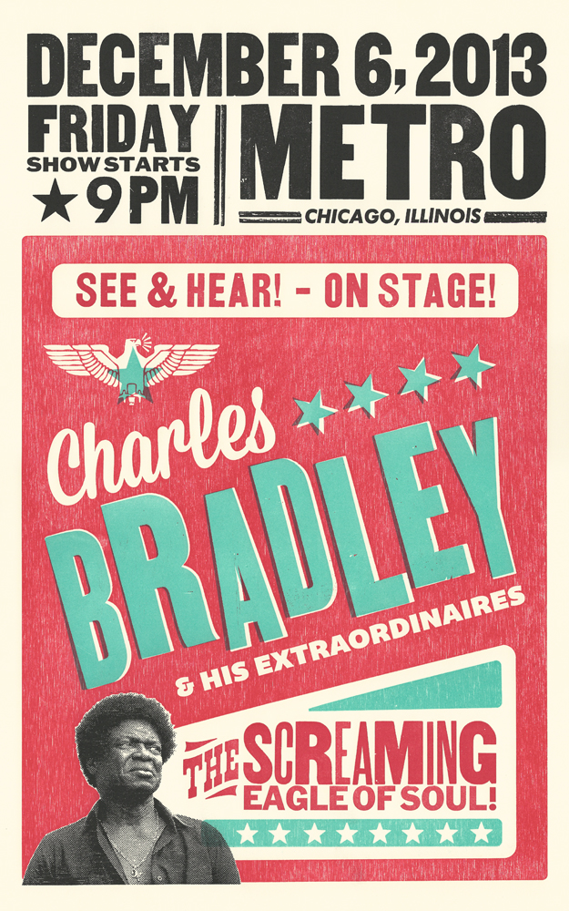Charles Bradley, 3-color show poster, 2014,  available here!
