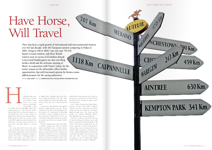 """Habitual traveller across the Irish Sea is trainer Tony Martin, whose horses are as well known to the British racing public as they  are in their native County Meath. """"Years ago I started going over to the UK with runners because they'd have a three-mile hurdle on a left-handed track twice a week, whereas in Ireland we'd only have one every three weeks,"""" Martin points out. """"You have a choice of races in the UK. I might have one who doesn't like a hilly track, or one who needs a stiff track or an easy track, and there's plenty of variation there.""""  At a time when Irish horses were at the mercy of the ballot, trainers found it difficult to make a plan, particularly if owners were based abroad and needed to organise travel plans in advance. The lack of a balloting problem in Britain made things very much easier for trainers such as Martin. Better prize money was  an added bonus, although prize levels have now dropped drastically in the UK. """"Place money wouldn't pay for the trip,"""" Martin says, """"I try to bring a few over, to break down the costs.""""  A trainer who often operates in the opposite direction is Mark Johnston, who says, """"We go to Ireland for the prize money. Nothing else. In the long term, it is surely good for the quality and future of racing if foreigners want to run. How many times could I travel a horse to run in Dundalk or Deauville before the owner starts to wonder why he/she has it trained in North Yorkshire?""""  The lack of decent prize money in the UK is a problem affecting more than just British trainers and Martin offers a simple solution. """"They should take away prize money from the big races, maybe about 20-30%, and give it to the NH and smaller races. The worst handicap should be worth £10,000, down to the lowest prize to any winner in the UK of £5,000. Limit the top prizes and you could have higher prizes  at the bottom. If you just took 20% away from the big races you'd have half a million to boost the smaller races."""" Prestige, he argues, means mor"""