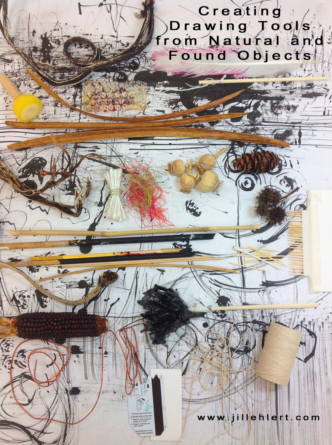 """""""Found"""" tools will include sticks, twigs, cotton swabs, fingers, toothpicks, dried plant material, bamboo skewers, string, seedpods, feathers and wire."""