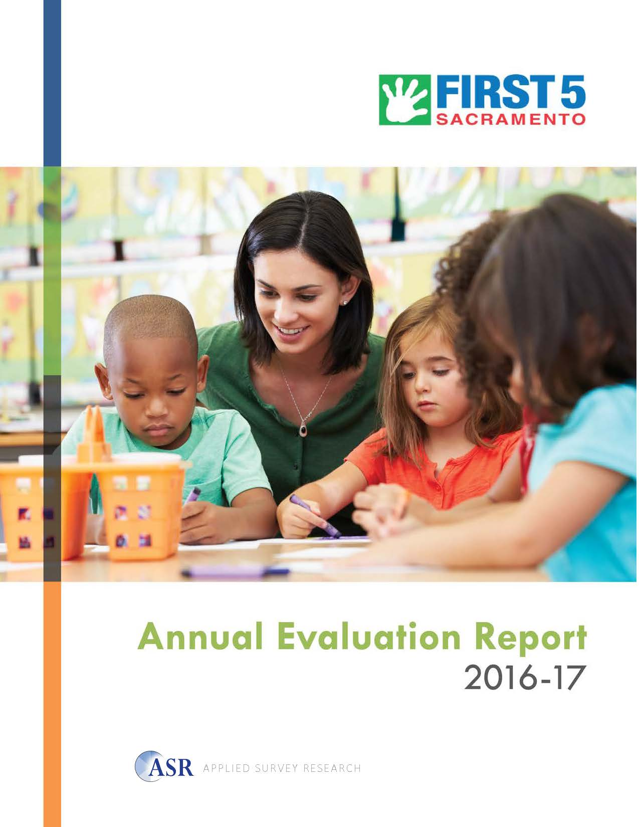First 5 Sacramento Annual Evaluation Report 2016-17   Report Presentation
