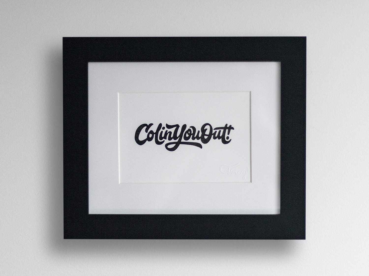 Have You Been   Previously Col'ed Out?        Purchase Your Print!