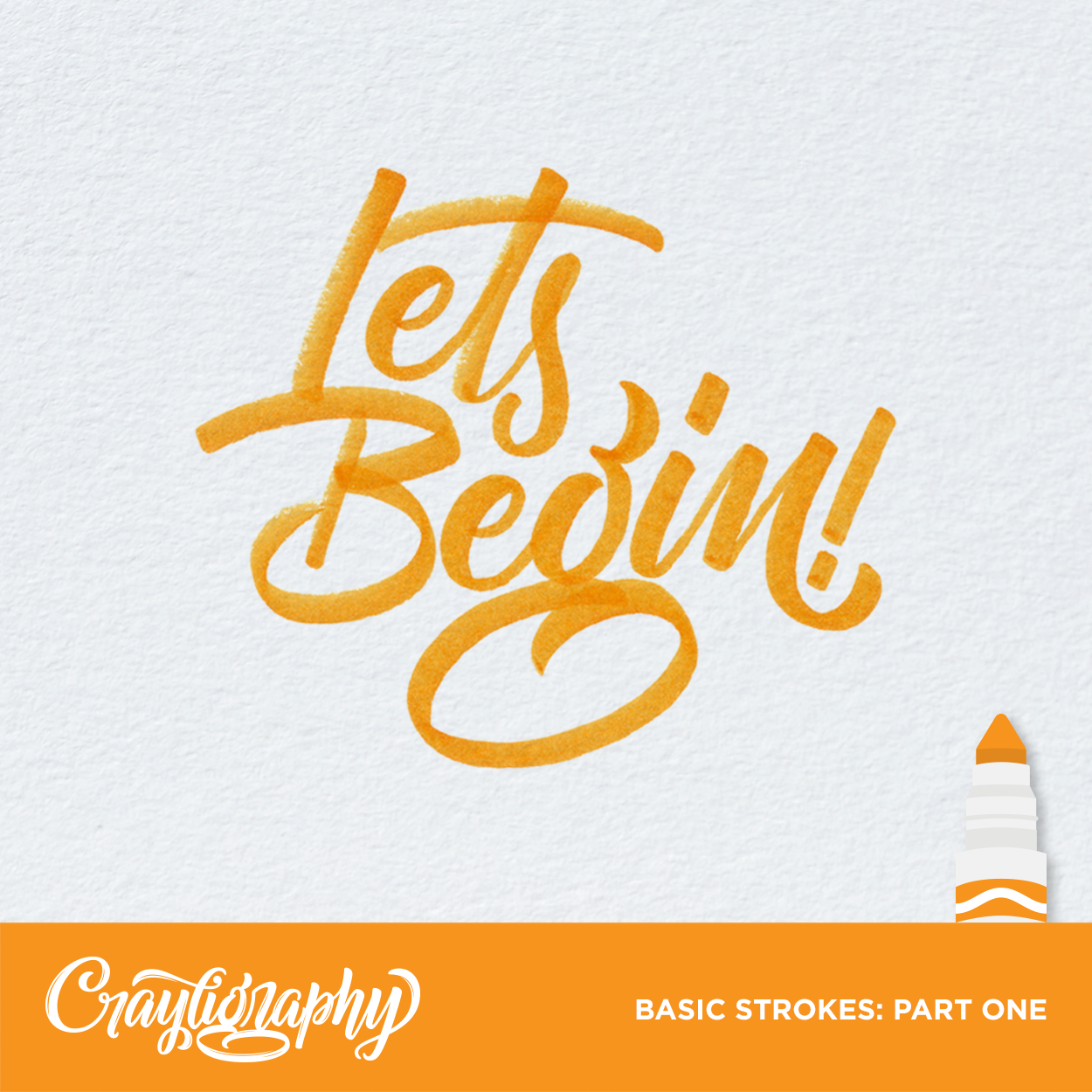 Basic Strokes: Part One    Start Here!    GET CRAY!
