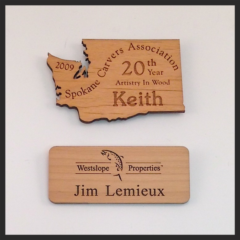 Wood Name Badges. Custom shapes and cuts available. Call for pricing.
