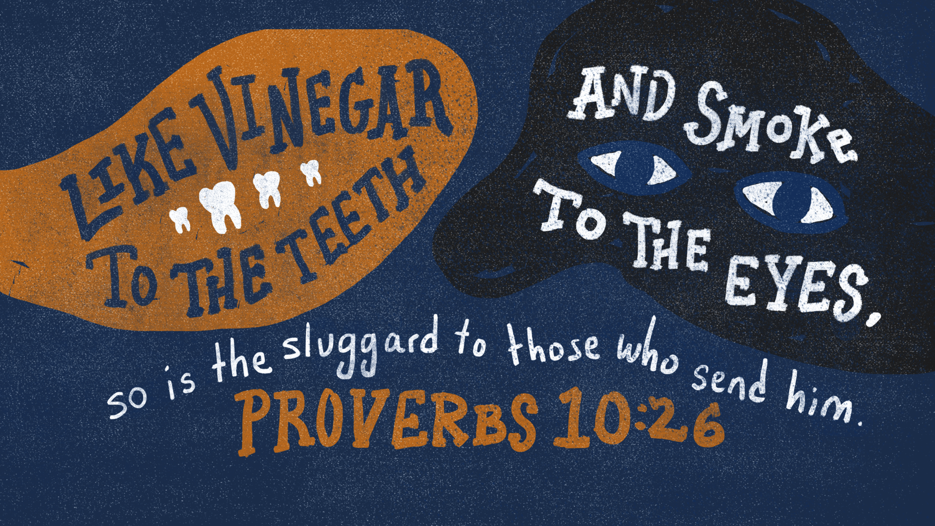 Proverbs_10_26-3840x2160.png