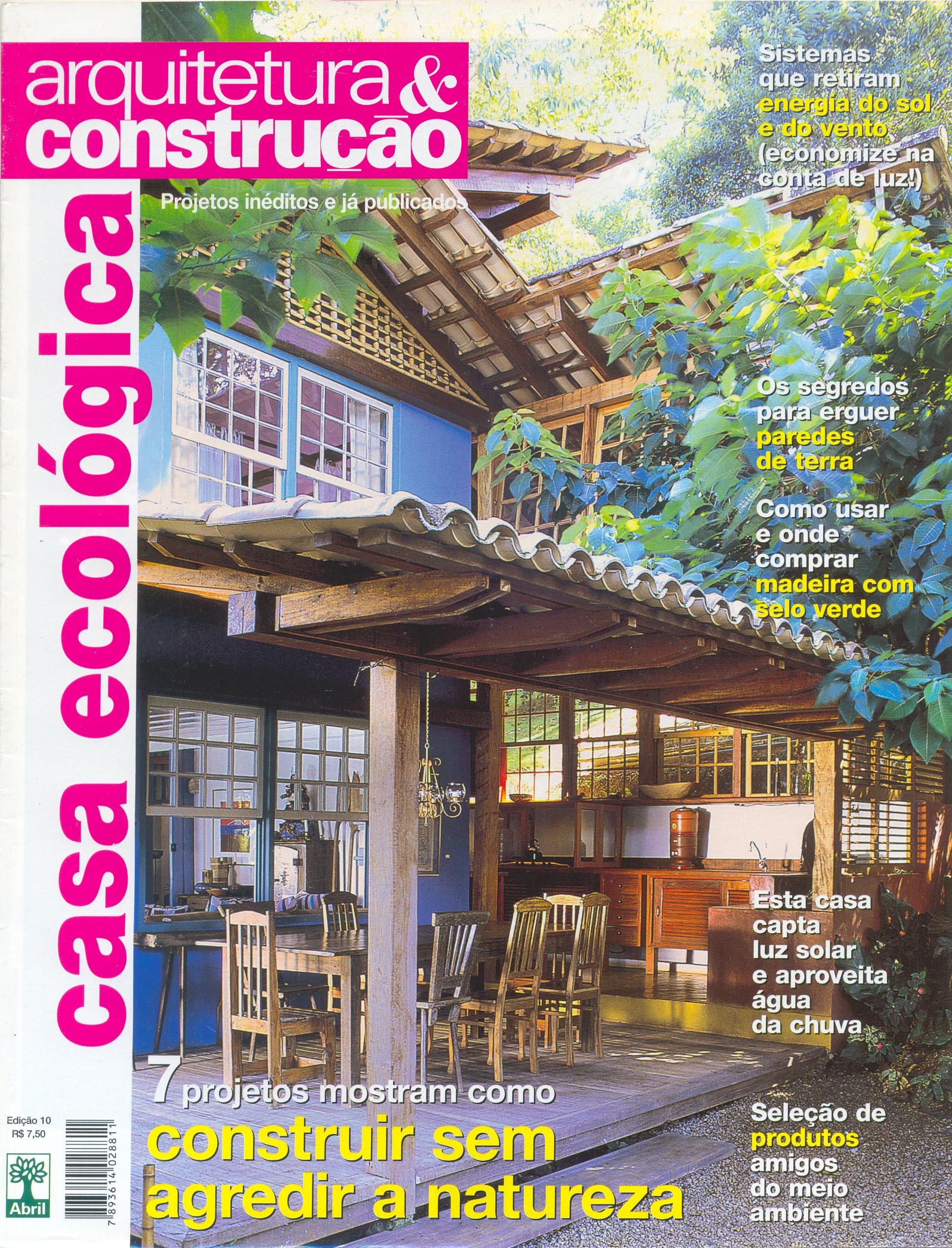 arquitetura e construção CASA ECOLÓGICA edição n°10.jpg