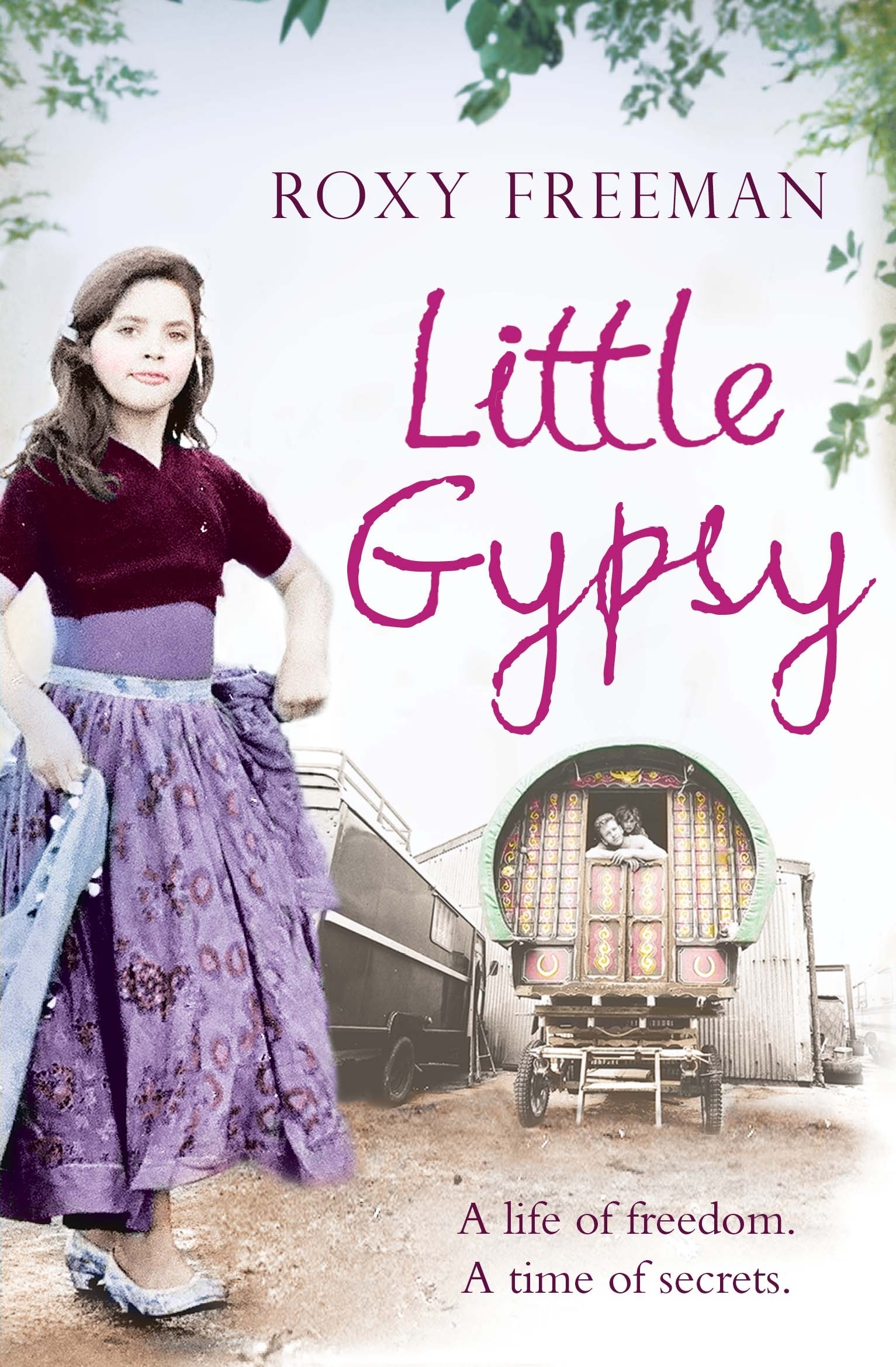 LITTLE GYPSY  Non-fiction, 288 pages  Simon & Schuster - August 2011   Born in 1979, Roxy Freeman grew up travelling around Ireland and England in a traditional horse-drawn wagon with her mother and father and six siblings. Her beautifully written story is a frank portrait of what life is really like for women and girls of traveller communities.