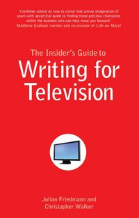 insider_s_guide_to_writing_for_television,_the_-_uk_final_front.jpg