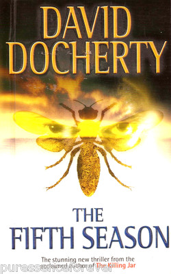 THE FIFTH SEASON  Thriller, 400 pages. Pocket Books, 7 April 2003.