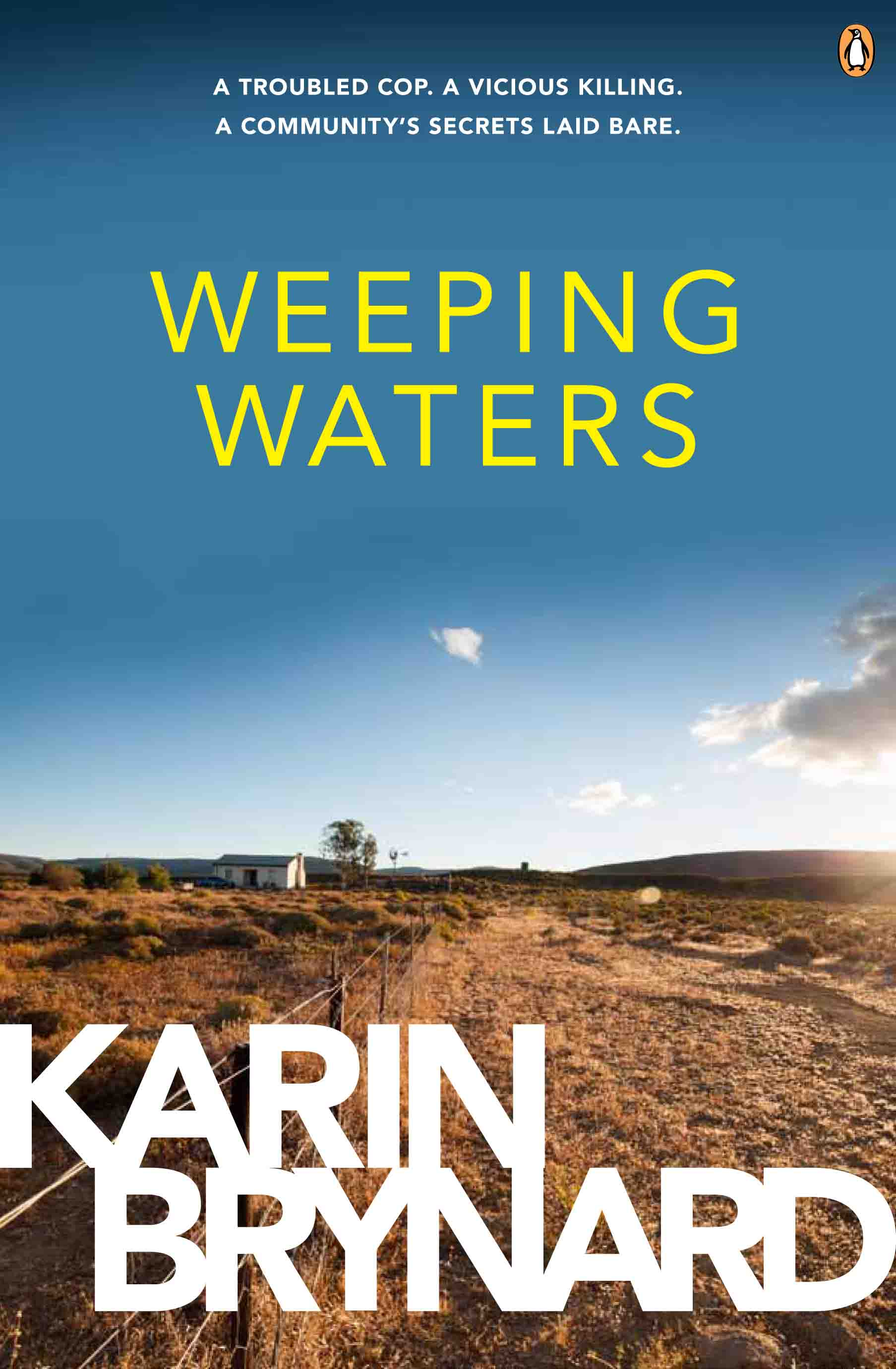 WEEPING WATERS    Thriller, 360pp   Penguin (SA), 2014     Inspector Albertus Beeslaar is a traumatised cop who has fled from the mean streets of Johannesburg to the quiet of a rural community on the edge of the Kalahari Desert, only to find that violence knows no geographical boundaries.