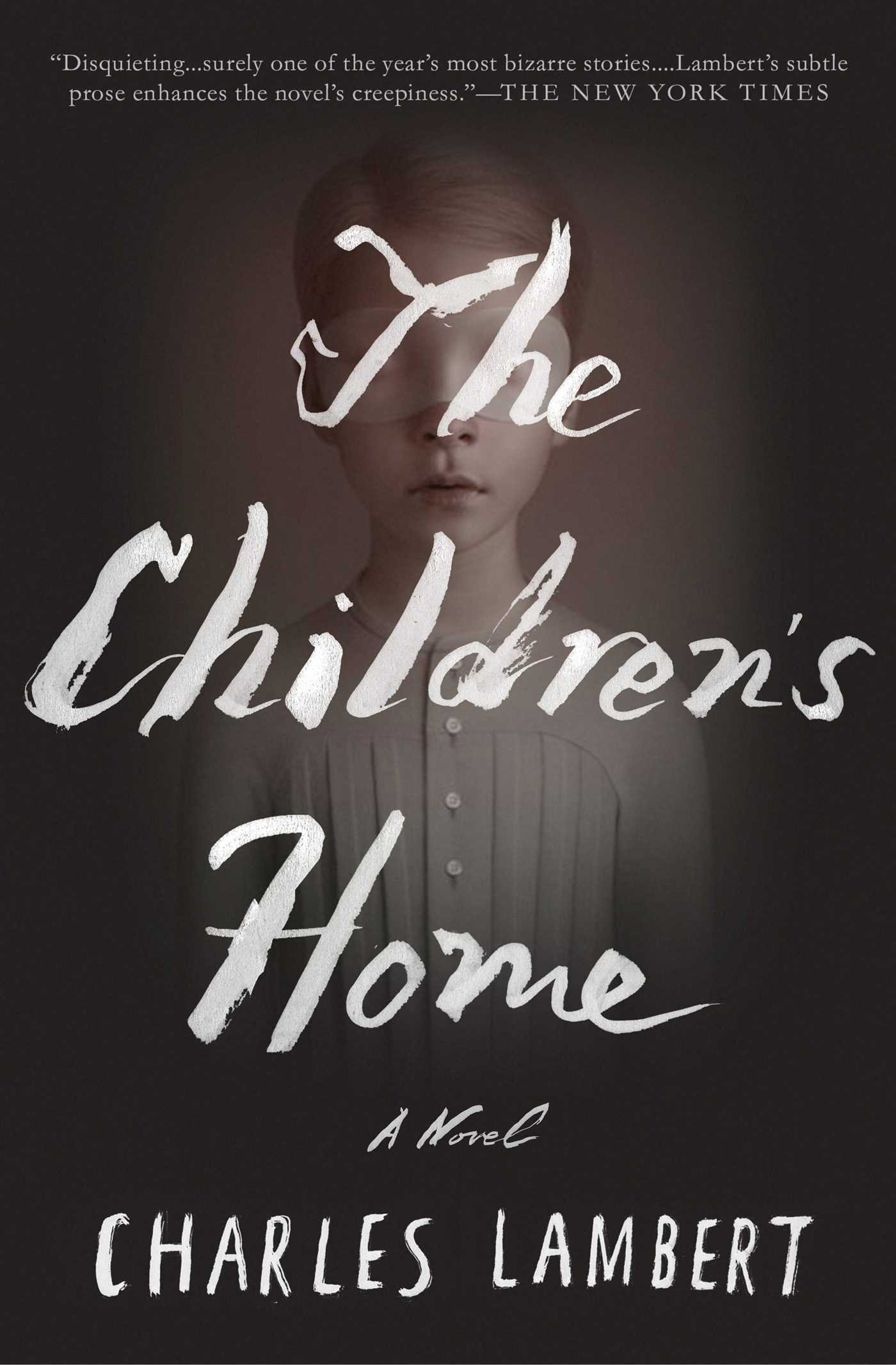 THE CHILDREN'S HOME  Literary fiction, 217 pages Scribner US, Aardvark Bureau UK, Jan 2016  Morgan is a shockingly disfigured recluse who never leaves the country mansion he is heir to.  But his solitary existence is disturbed when a young boy and girl arrive in the house, as if from nowhere. As the cluster of strangely wise children explore the corridors and abandoned rooms of the house, they reveal to Morgan a cabinet of curiosities – and bitter secrets of his own life.   'A one-of-a-kind literary horror story.' –  Kirkus Reviews,  Starred review