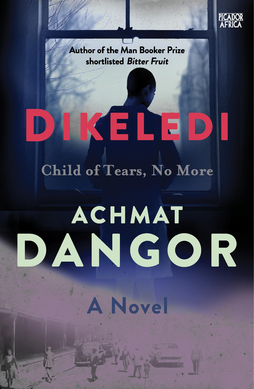 DIKELEDI - DANGOR Achmat - SA PanMac.jpg