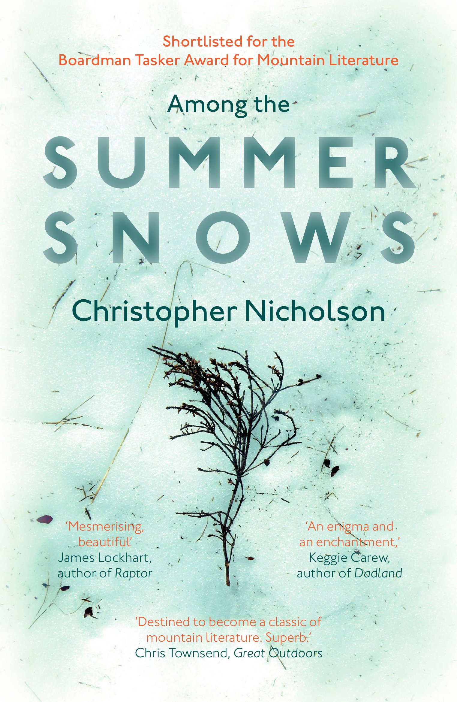 AMONG THE SUMMER SNOWS  Literary fiction, 176pp September Publishing, Jun 17  As summer draws to a close, a few snowbeds survive in the Scottish Highlands. A book full of vivid description and anecdote that explores the meanings of nature, beauty and mortality.