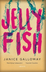 JELLYFISH  Short Stories, 240 pages Granta, 2019  In sixteen razor-sharp stories, Janice Galloway takes on David Lodge's assertion that 'literature is mostly about having sex and not much about having children; life's the other way round'. Her multi-layered tales explore not only sex and sexuality, but parenthood, relationships, the connections between generations, death, ambition and loss. Here is visceral and exhilarating writing about the raw and poignant stuff of life, from one of Scotland's best loved and most acclaimed authors.