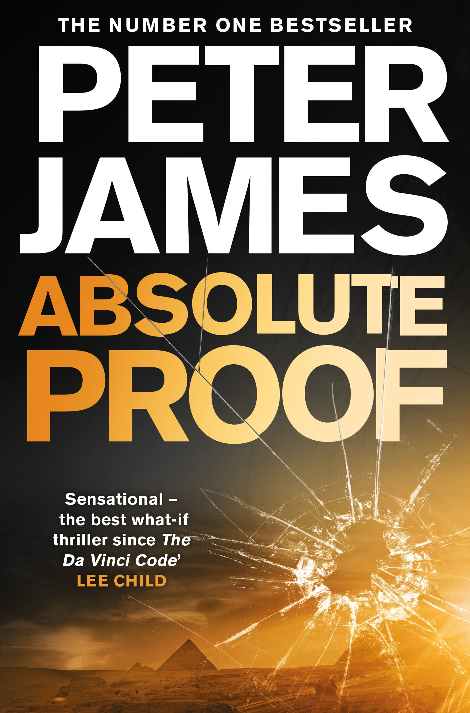 ABSOLUTE PROOF  Thriller, 400 Pages Macmillan, October 2018  What would it take to prove the existence of God? And what would be the consequences?  This question and its answer lie at the heart of  Absolute Proof , an international thriller from bestselling author Peter James.  The false faith of a billionaire evangelist, the life's work of a famous atheist, and the credibility of each of the world's major religions are all under threat. If Ross Hunter can survive long enough to present the evidence . . .