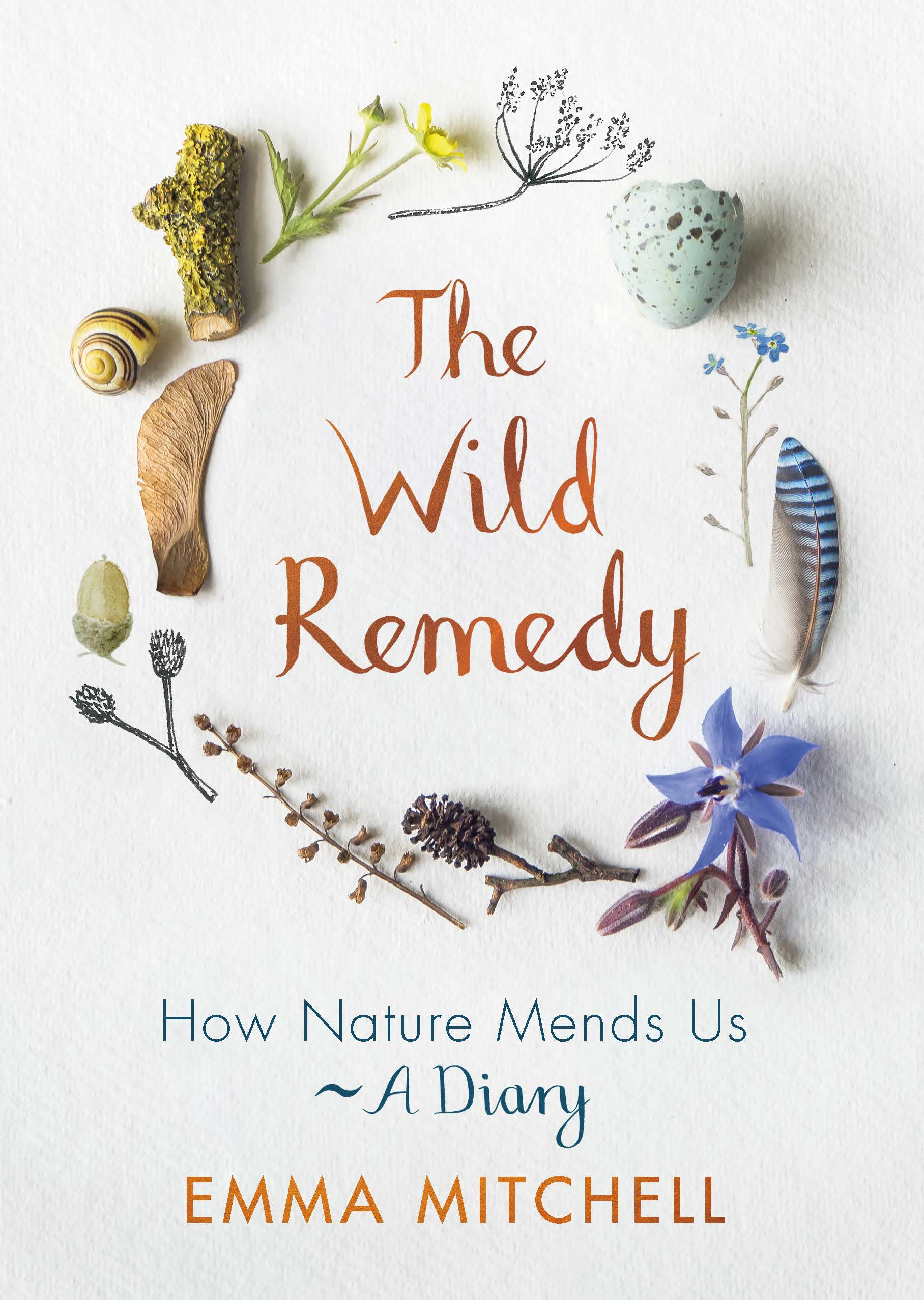 THE WILD REMEDY: How Nature Mends Us  Nature, 192 pages, Michael O'Mara, January 2019  Emma Mitchell has suffered with depression - or as she calls it, 'the grey slug' - for twenty-five years. In 2003, she moved from the city to the edge of the Cambridgeshire Fens and began to take walks in the countryside around her new home, photographing, collecting and drawing as she went. Each walk lifted her mood, proving to be as medicinal as any talking therapy or pharmaceutical.  In Emma's hand-illustrated diary, she takes us with her as she follows the paths and trails around her cottage and further afield, sharing her nature finds and tracking the lives of local flora and fauna over the course of a year. Reflecting on how these encounters impact her mood, Emma's moving and candid account of her own struggles is a powerful testament to how reconnecting with nature may offer some answers to today's mental health epidemic. While charting her own seasonal highs and lows, she also explains the science behind such changes, calling on new research into such areas as forest bathing and the ways in which our bodies and minds respond to plants and wildlife when we venture outdoors.  Written with Emma's characteristic wit and frankness, and filled with her beautiful drawings, paintings and photography, this is a truly unique book for anyone who has ever felt drawn to nature and wondered about its influence over us.