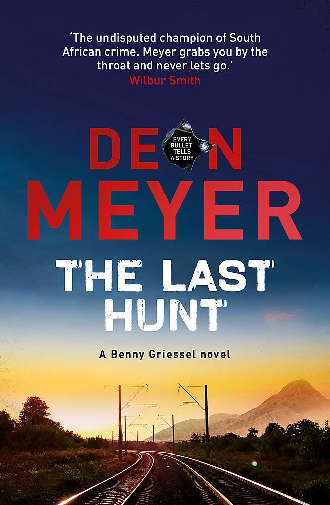 THE LAST HUNT  Crime Thriller, 384 pages, Hodder & Stoughton, November 2019  A cold case for Captain Benny Griessel and Vaughn Cupido of the Hawks elite police unit - not what they were looking for. And a difficult case, too. The body of Johnson Johnson, ex-cop, has been found beside a railway line. He appears to have jumped from South Africa's - perhaps the world's - most luxurious train, and two suspicious characters seen with him have disappeared into thin air. The regular police have already failed to make progress and others are intent on muddying the waters.  Meanwhile in Bordeaux, Daniel Darret is settled in a new life on a different continent. A quiet life. But his skills as an international hit-man are required one more time, and Daniel is given no choice in the matter. He must hunt again - his prey the corrupt president of his homeland.  Three strands of the same story become entwined in a ferocious race against time - for the Hawks to work out what lies behind the death of Johnson, for Daniel to evade the relentless Russian agents tracking him, for Benny Griessel to survive long enough to take another huge step in his efforts to piece together again the life he nearly destroyed - and finally ask Alexa Bernard to marry him.
