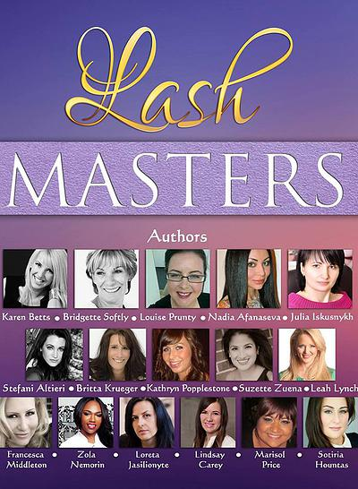 Lash Masters book by Chrysallis publishing house. Inspirational stories by eyelash extension experts from around the world.