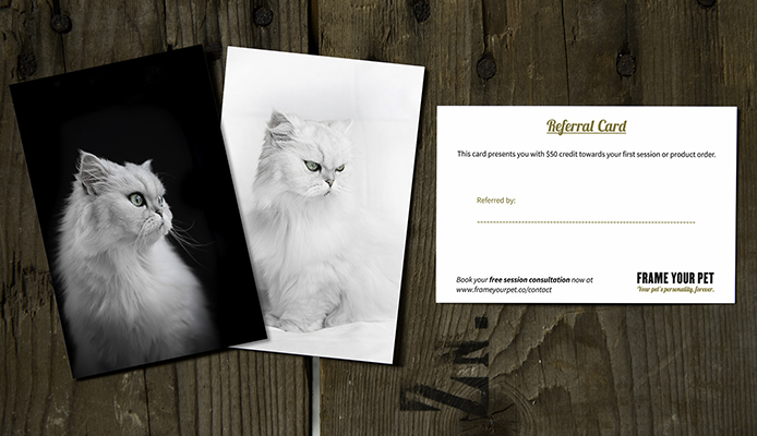 Frame Your Pet Referral Cards (front & back). Each customer will receive 5 unique cards to share.