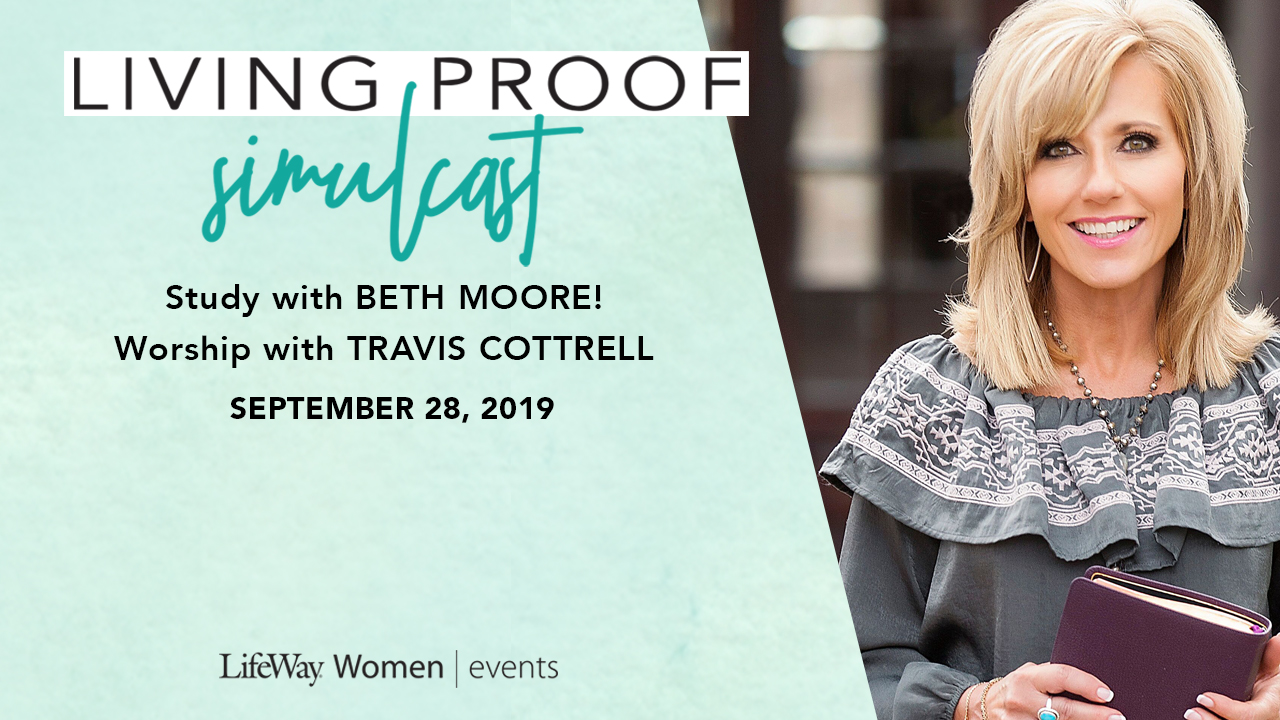 Ladies, you're invited to be part of this global, one-day simulcast that will encourage you to dive deeper into the Word of God. Join women from around the world on for this inspiring one-day simulcast event - three teaching sessions featuring Beth Moore and worship with Travis Cottrell and the Living Proof Live praise team! Tickets are $30 and that includes a box lunch and snacks.