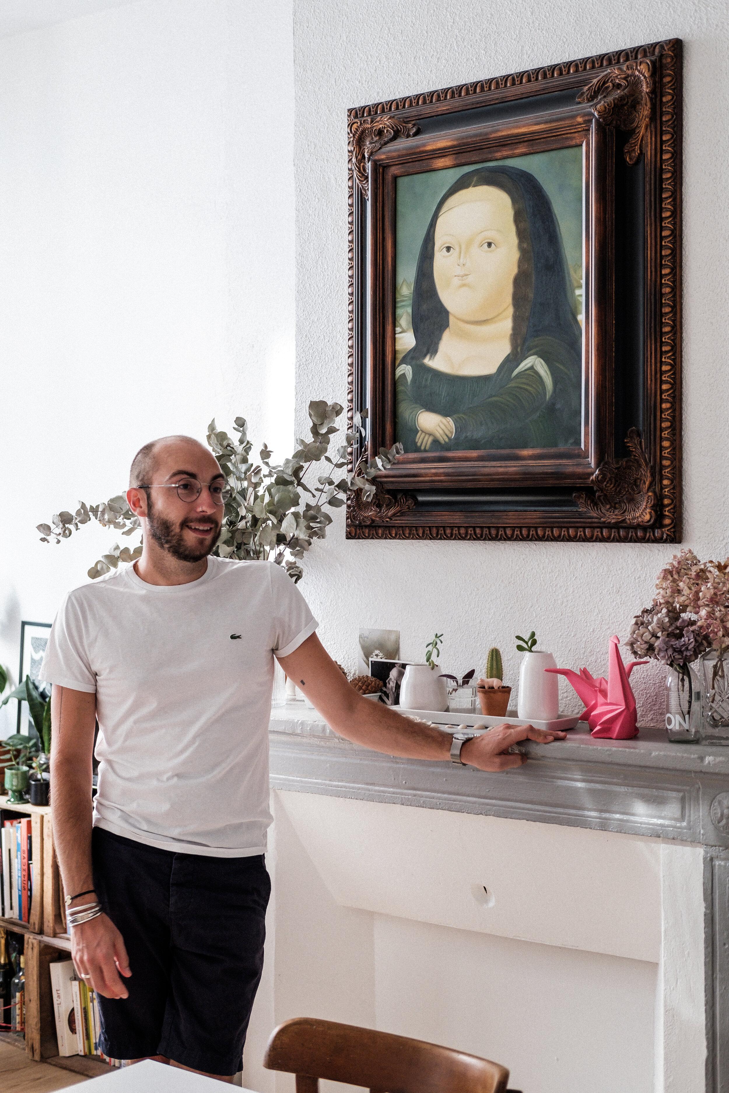 PORTRAIT : GUILLAUME, LYON 1er   Vous croyez au coup de foudre ? Guillaume en a eu un il y a quelques années avec Mona Lisa. Au détour d'un trajet pour rentrer chez lui, il tombe nez à nez sur cette peinture de Botero. « Mona Lisa, Age Twelve » ne l'a plus jamais quitté…