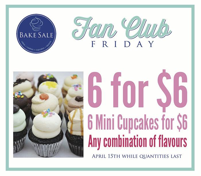 Bake Sale Fan Club Friday 6 For $6.jpg