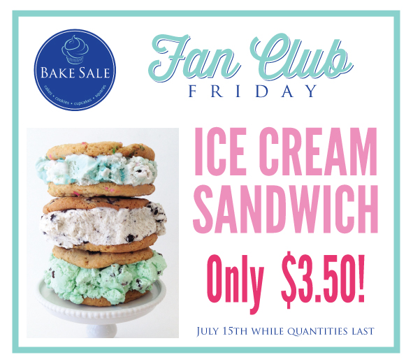 Bake-Sale-Fan-Club-Friday-Ice-Cream-Sandwich.jpg