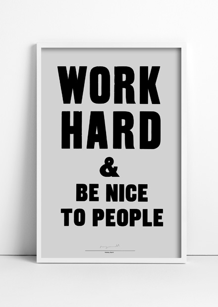 Print by Anthony Burrill.