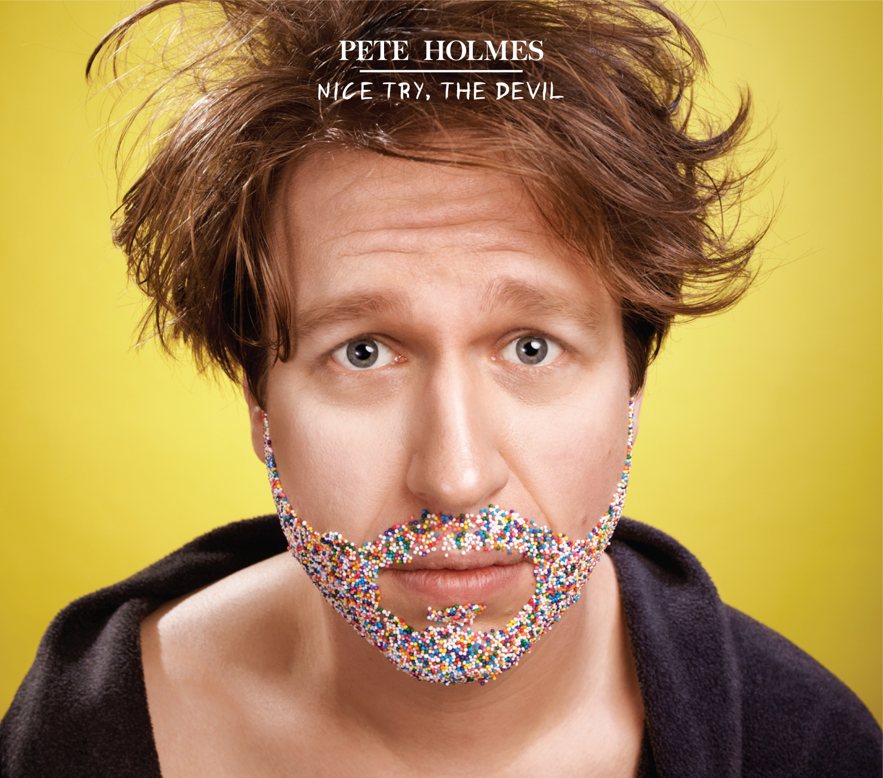 Pete Holmes - Nice try, The devil EP