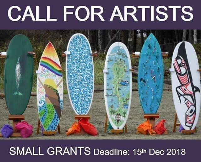 --SMALL GRANTS 2018-- The Tofino Arts Council provides assistance to local artists and organisations who are offering arts and cultural activities in Tofino and Clayoquot Sound through its Small Grants program offering up to a maximum of $500. The current cycle is now open and applications close on 15th December 2018.  For More information, go to: https://tofinoartscouncil.com/small-grants/