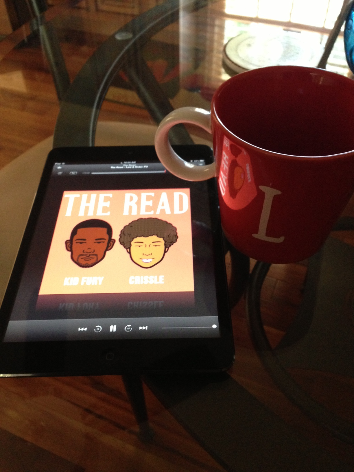 I listen to The Read while I sip my tea :)   Leslie J. Baltimore, Maryland, USA